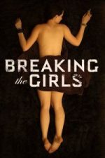 Breaking the Girls (2013)`