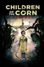 Nonton Film Children of the Corn: Runaway (2018) Subtitle Indonesia Streaming Movie Download