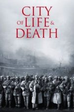Nonton Film City of Life and Death (2009) Subtitle Indonesia Streaming Movie Download
