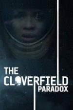 Nonton Film The Cloverfield Paradox (2018) Subtitle Indonesia Streaming Movie Download