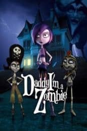 Nonton Film Daddy, I'm a Zombie (2011) Subtitle Indonesia Streaming Movie Download
