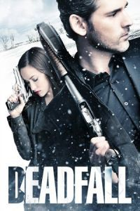 Nonton Film Deadfall (2012) Subtitle Indonesia Streaming Movie Download