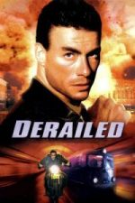 Nonton Film Derailed (2002) Subtitle Indonesia Streaming Movie Download
