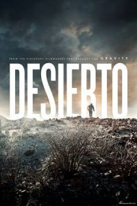 Nonton Film Desierto (2015) Subtitle Indonesia Streaming Movie Download