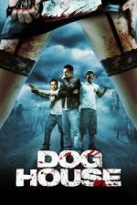 Nonton Film Doghouse (2009) Subtitle Indonesia Streaming Movie Download