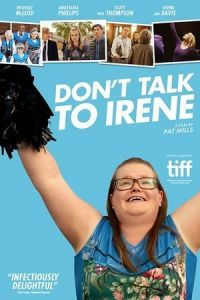 Nonton Film Don't Talk to Irene (2017) Subtitle Indonesia Streaming Movie Download
