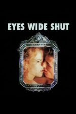 Nonton Film Eyes Wide Shut (1999) Subtitle Indonesia Streaming Movie Download