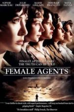 Nonton Film Female Agents (2008) Subtitle Indonesia Streaming Movie Download