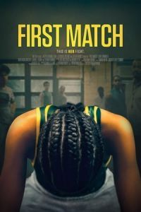 Nonton Film First Match (2018) Subtitle Indonesia Streaming Movie Download
