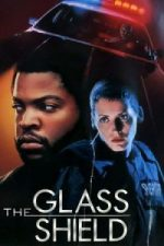 Nonton Film The Glass Shield (1994) Subtitle Indonesia Streaming Movie Download