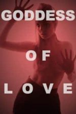Nonton Film Goddess of Love (2015) Subtitle Indonesia Streaming Movie Download