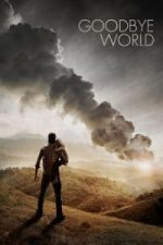 Nonton Film Goodbye World (2013) Subtitle Indonesia Streaming Movie Download
