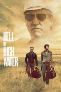 Nonton Film Hell or High Water (2016) Subtitle Indonesia Streaming Movie Download