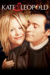 Nonton Film Kate & Leopold (2001) Subtitle Indonesia Streaming Movie Download