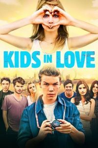 Nonton Film Kids in Love (2016) Subtitle Indonesia Streaming Movie Download