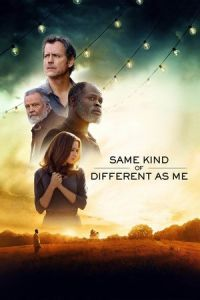Nonton Film Same Kind of Different as Me (2017) Subtitle Indonesia Streaming Movie Download