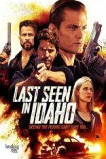 Nonton Film Last Seen in Idaho (2018) Subtitle Indonesia Streaming Movie Download