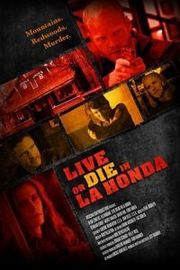 Nonton Film Live or Die in La Honda (2017) Subtitle Indonesia Streaming Movie Download