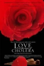 Nonton Film Love in the Time of Cholera (2007) Subtitle Indonesia Streaming Movie Download