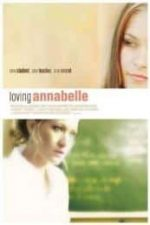Nonton Film Loving Annabelle (2006) Subtitle Indonesia Streaming Movie Download