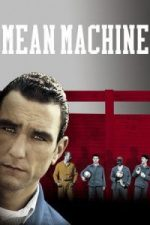 Nonton Film Mean Machine (2001) Subtitle Indonesia Streaming Movie Download