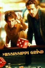 Nonton Film Mississippi Grind (2015) Subtitle Indonesia Streaming Movie Download