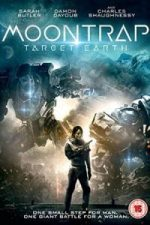 Nonton Film Moontrap: Target Earth (2017) Subtitle Indonesia Streaming Movie Download