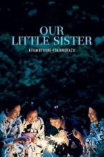 Nonton Film Our Little Sister (2015) Subtitle Indonesia Streaming Movie Download