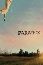 Nonton Film Paradox (2018) Subtitle Indonesia Streaming Movie Download