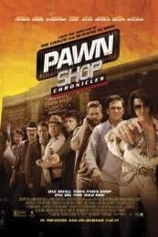 Nonton Film Pawn Shop Chronicles (2013) Subtitle Indonesia Streaming Movie Download