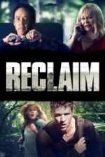 Nonton Film Reclaim (2014) Subtitle Indonesia Streaming Movie Download