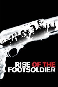 Nonton Film Rise of the Footsoldier (2007) Subtitle Indonesia Streaming Movie Download