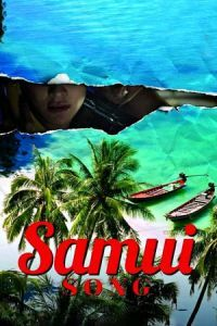Nonton Film Samui Song (2017) Subtitle Indonesia Streaming Movie Download
