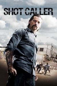Nonton Film Shot Caller (2017) Subtitle Indonesia Streaming Movie Download