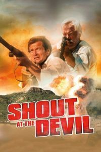 Nonton Film Shout at the Devil (1976) Subtitle Indonesia Streaming Movie Download