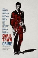 Nonton Film Small Town Crime (2018) Subtitle Indonesia Streaming Movie Download