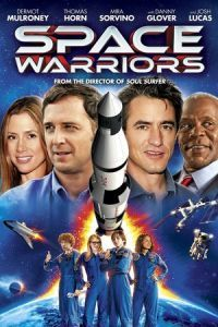 Nonton Film Space Warriors (2013) Subtitle Indonesia Streaming Movie Download