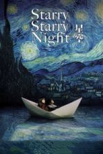 Nonton Film Starry Starry Night (2011) Subtitle Indonesia Streaming Movie Download