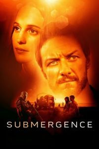 Nonton Film Submergence (2018) Subtitle Indonesia Streaming Movie Download