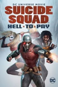 Nonton Film Suicide Squad: Hell to Pay (2018) Subtitle Indonesia Streaming Movie Download