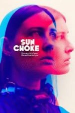 Nonton Film Sun Choke (2015) Subtitle Indonesia Streaming Movie Download