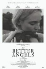 Nonton Film The Better Angels (2014) Subtitle Indonesia Streaming Movie Download