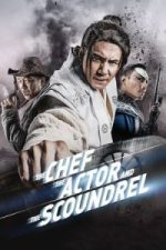 Nonton Film The Chef, The Actor, The Scoundrel (2013) Subtitle Indonesia Streaming Movie Download