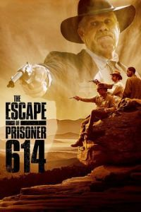 Nonton Film The Escape of Prisoner 614 (2018) Subtitle Indonesia Streaming Movie Download