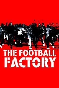 Nonton Film The Football Factory (2004) Subtitle Indonesia Streaming Movie Download