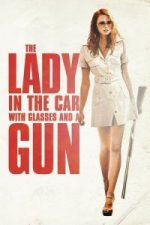 Nonton Film The Lady in the Car with Glasses and a Gun (2015) Subtitle Indonesia Streaming Movie Download