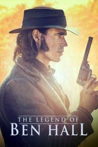 Nonton Film The Legend of Ben Hall (2016) Subtitle Indonesia Streaming Movie Download