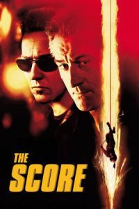 Nonton Film The Score (2001) Subtitle Indonesia Streaming Movie Download