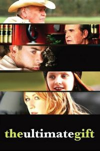 Nonton Film The Ultimate Gift (2006) Subtitle Indonesia Streaming Movie Download