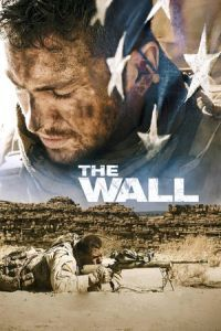 Nonton Film The Wall (2017) Subtitle Indonesia Streaming Movie Download